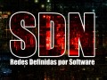 sdn redes definidas por software