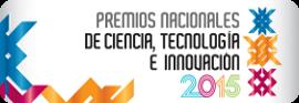 Premios Nacionales de Ciencia y Tecnología 2015