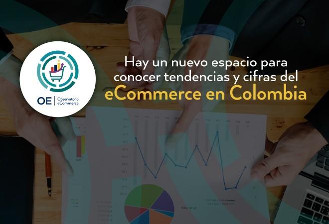 de05a281fc Actualidad Colombia ya tiene su Observatorio de Comercio Electrónico ...